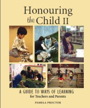 Honouring the Child II: A Guide to Ways of Learning  