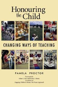 Honouring the Child: Changing Ways of Teaching - by Pamela Proctor